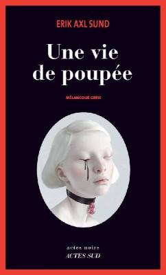 """Afficher """"Une vie de poupée"""""""