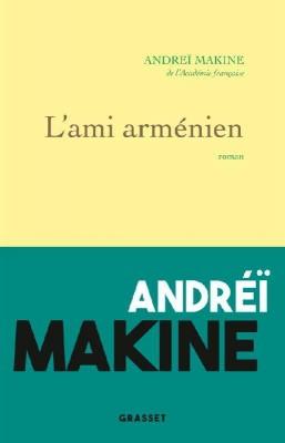 vignette de 'L'ami arménien (Andreï Makine)'