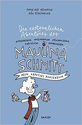 "Afficher ""Maulina Schmitt : Mein kaputtes Königreich"""