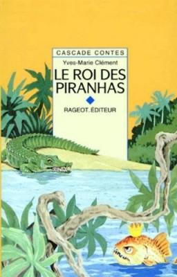 """Afficher """"Roi des piranhas (Le)"""""""