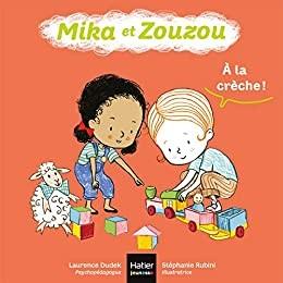 """Afficher """"Mika et ZouzouA la crèche !"""""""