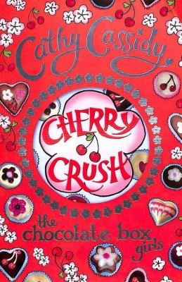 "Afficher ""The Chocolate box girls : Cherry Crush"""