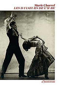 """Afficher """"Les danseurs de l'aube"""""""