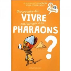 vignette notice Pourrais-tu vivre au temps des pharaons ?