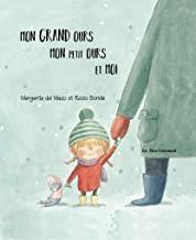 """Afficher """"Mon grand ours, mon petit ours et moi"""""""