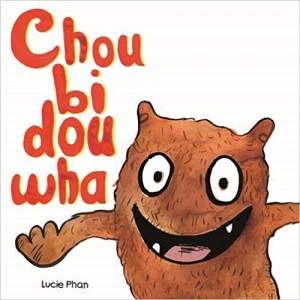 """Afficher """"Choubidouwha"""""""