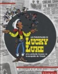 """Afficher """"Les personnages de Lucky Luke et la véritable histoire de la conquête de l'Ouest"""""""