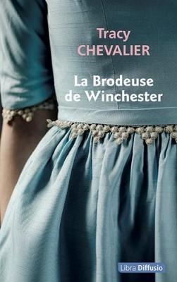 vignette de 'La brodeuse de Winchester (Tracy Chevalier)'