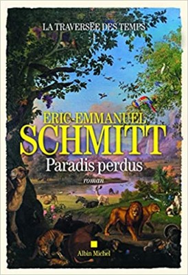 vignette de 'La traversée des temps n° 1<br />Paradis perdus (Éric-Emmanuel Schmitt)'