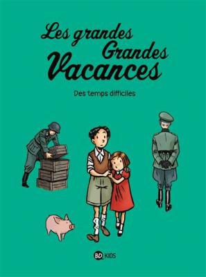 """Afficher """"Les grandes Grandes Vacances n° 3Des temps difficiles"""""""