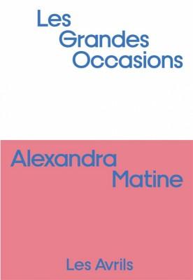 vignette de 'Les grandes occasions (Alexandra Matine)'