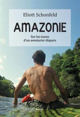 vignette de 'Amazonie (Eliott Schonfeld)'