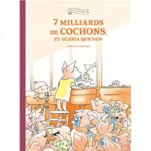 """Afficher """"Famille Quichon7 milliards de cochons, et Gloria Quichon"""""""