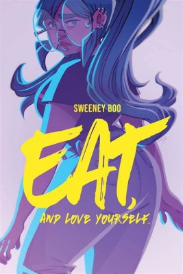 """Afficher """"Eat and Love Yourself"""""""