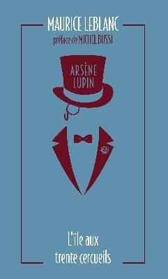 Arsène Lupin n° 5<br />L'île aux trente cercueils