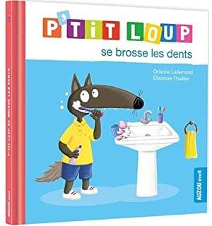"""Afficher """"P'tit Loup se brosse les dents"""""""