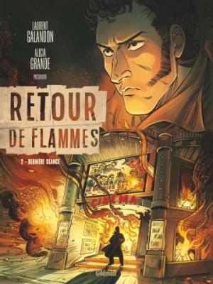 """Afficher """"Retour de flammes n° 2Dernière séance"""""""