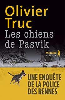 "<a href=""/node/196629"">Les chiens de Pasvik</a>"