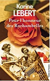 """Afficher """"Pour l'honneur des Rochambelles"""""""