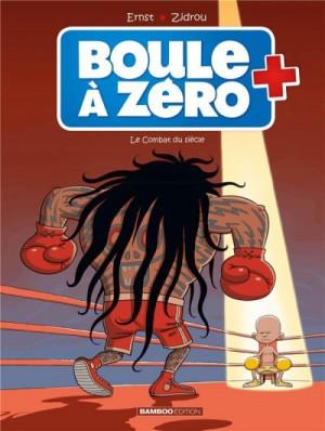 """Afficher """"Boule à zéro n° 9Le combat du siècle"""""""