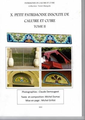 """Afficher """"Patrimoine de Caluire et Cuire n° 10 Petit patrimoine insolite de Caluire et Cuire, tome 2"""""""