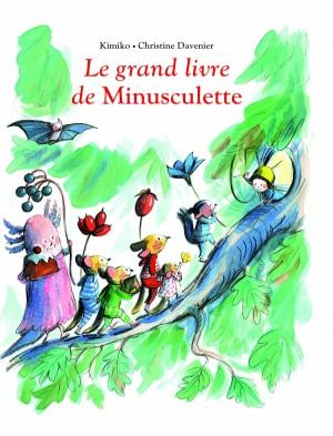 vignette de 'Le grand livre de Minusculette (Kimiko)'