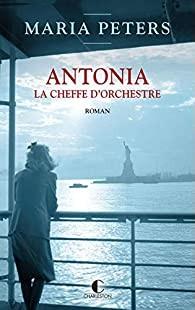 "Afficher ""Antonia, la Cheffe d'orchestre"""