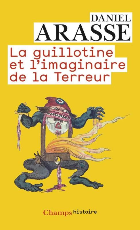 """<a href=""""/node/12866"""">La guillotine et l'imaginaire de la Terreur</a>"""
