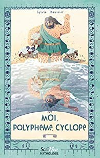 "Afficher ""Moi, Polyphème, cyclope"""