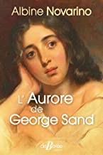 """Afficher """"L' aurore de George Sand"""""""