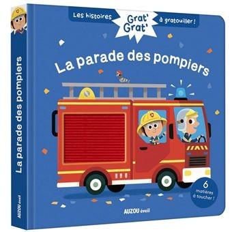 Grat' grat'La parade des pompiers