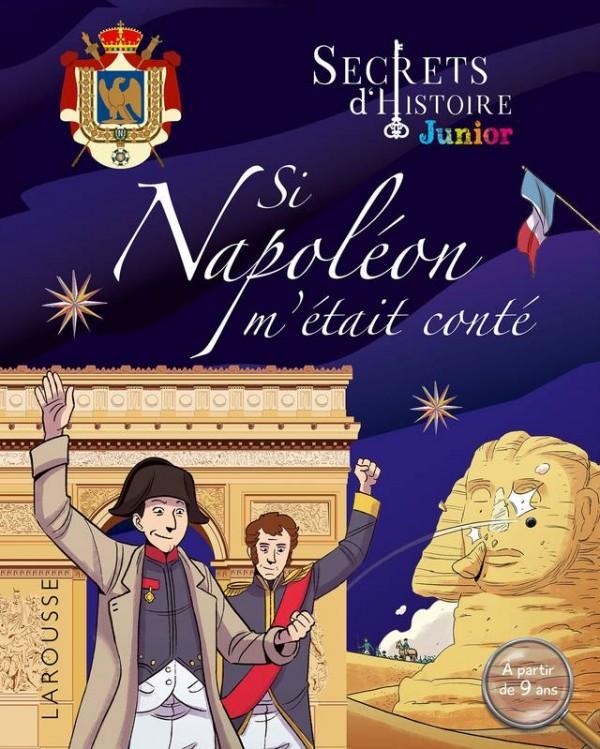 "<a href=""/node/33390"">Si Napoléon m'était conté</a>"