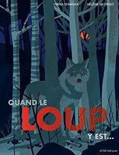 """Afficher """"Quand le loup y est..."""""""