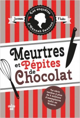 vignette de 'Les enquêtes d'Hannah Swensen n° 1<br />Meurtres et pépites de chocolat (Joanne Fluke)'
