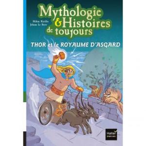 """Afficher """"Mythologie & histoires de toujours n° 10Thor et le royaume d'Asgard"""""""