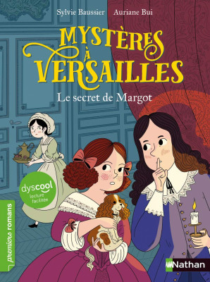 Couverture de Mystères à Versailles n° 1 Le secret de Margot : DYS