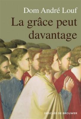 """Afficher """"La Grâce peut davantage: L'accompagnement spirituel"""""""