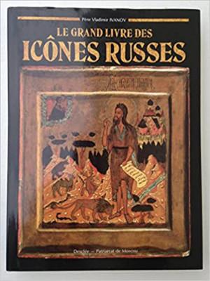 """Afficher """"Le Grand livre des icônes russes"""""""