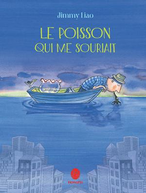 """Afficher """"Le poisson qui me souriait"""""""
