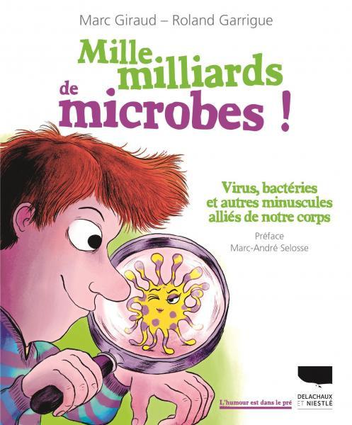 "<a href=""/node/198738"">Mille milliards de microbes !</a>"