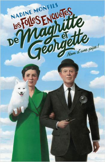 """<a href=""""/node/11551"""">Les folles enquêtes de Magritte et Georgette : Nom d'une pipe !</a>"""