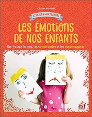 Couverture de Les émotions de nos enfants : du rire aux larmes, les comprendre et les accompagner