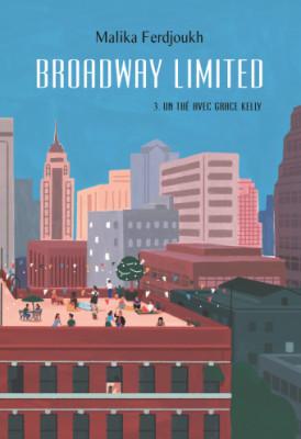 vignette de 'Broadway Limited n° 3<br />Une thé avec Grace Kelly (Malika Ferdjoukh)'