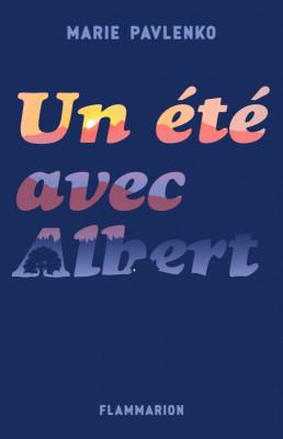 """Afficher """"Un été avec Albert"""""""