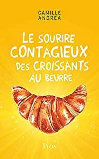 """Afficher """"Le sourire contagieux des croissants au beurre"""""""