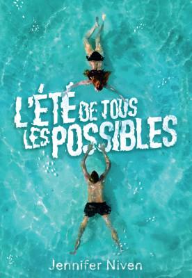 """Afficher """"L'été de tous les possibles"""""""