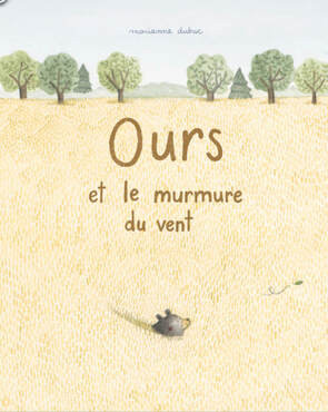 """Afficher """"Ours et le murmure du vent"""""""
