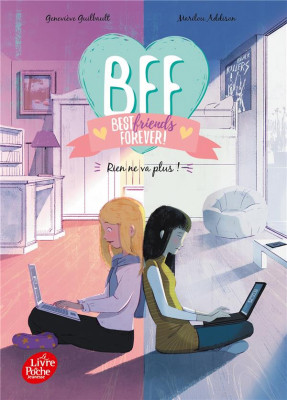 """Afficher """"BFF Best Friends Forever - Tome 4"""""""
