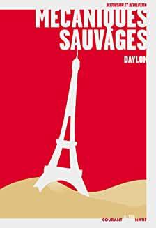 """Afficher """"Mécaniques sauvages"""""""