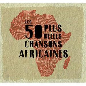 """Afficher """"Les 50 plus belles chansons Africaines"""""""